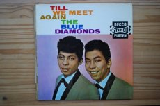 BLUE DIAMONDS - TILL WE MEET AGAIN