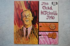 MITCHELL TRIO, CHAD - THE CHAD MITCHELL TRIO