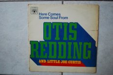 REDDING, OTIS & JOE CURTIS - HERE COMES SOME SOUL FROM