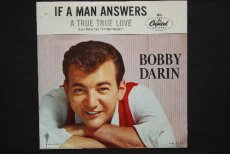 DARIN, BOBBY - IF A MAN ANSWERS