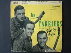 45T168 TARRIERS - PRETTY BOY