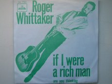 WHITTAKER, ROGER - IF I WERE A RICH MAN