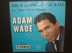 WADE, ADAM - THE WRITING ON THE WALL