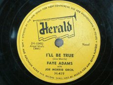 ADAMS, FAYE - I'LL BE TRUE