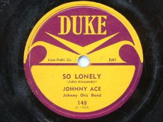 ACE, JOHNNY - SO LONELY