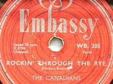 CANADIANS, THE - ROCKIN' THROUGH THE RYE