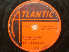 CARDINALS, THE - CHOO CHOO