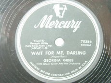 GIBBS, GEORGIA - WAIT FOR ME DARLING
