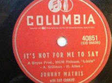 MATHIS, JOHNNY - IT'S NOT FOR ME TO SAY