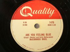 MCCORMICK BROTHERS - ARE YOU FEELING BLUE