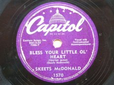 MCDONALD, SKEETS - BLESS YOUR LITTLE OL' HEART