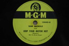 78N089 NICHOLS, SAM - KEEP YOUR MOTOR HOT