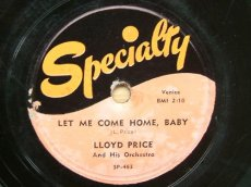 PRICE, LLOYD - LET ME COME HOME, BABY