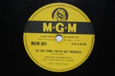 RAINWATER, MARVIN - SO YOU THINK YOU'VE GOT TROUBLES