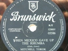 TOROK, MITCHELL - WHEN MEXICO GAVE UP THE RHUMBA