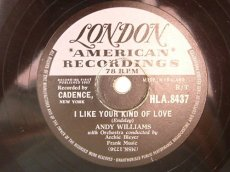 WILLIAMS, ANDY - I LIKE YOUR KIND OF LOVE