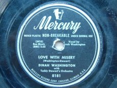 78W134 WASHINGTON, DINAH - LOVE WITH MISERY