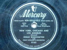 78W137 WASHINGTON, DINAH - NEW YORK, CHICAGO AND LOS ANGELES