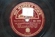 78W149 WALLER, FATS - UP JUMPED YOU WITH LOVE