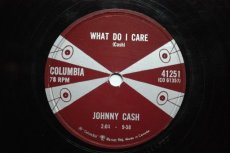 CASH, JOHNNY - WHAT DO I CARE